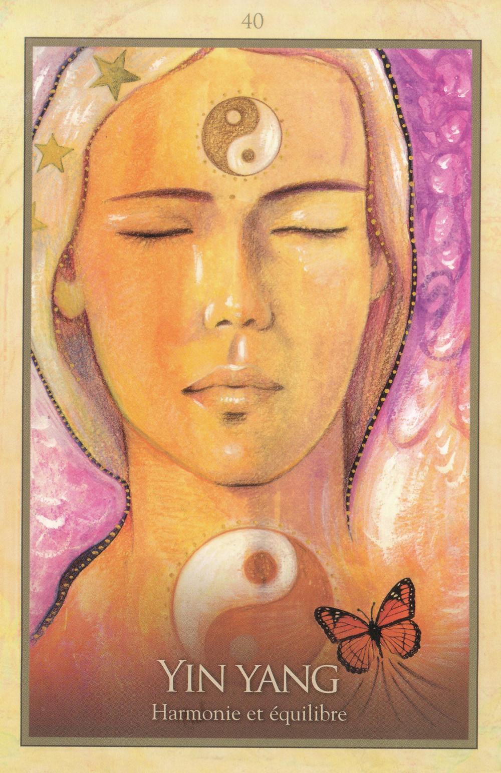 Carte de L'Oracle de Gaïa de Toni Carmine Salerno - 40 Yin Yang - Harmonie et équilibre - Energies du 25 au 31 mai 2020 : Ancrer et concrétiser sa nouvelle Lumière