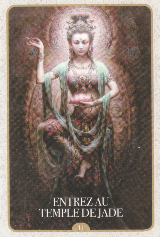 Carte tirée de L'Oracle de Kuan Yin d'Alana Fairchild - 11 Entrez au temple de Jade