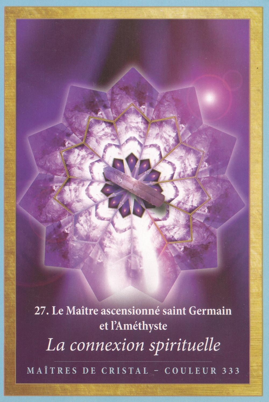 Carte de L'Energie des Anges et des Cristaux d'Alana Fairchild - 27 - La connexion spirituelle - Energies du weekend du 3-4-5 avril 2020 (Portail du 4-4-4) : C'est l'heure de l'élévation !