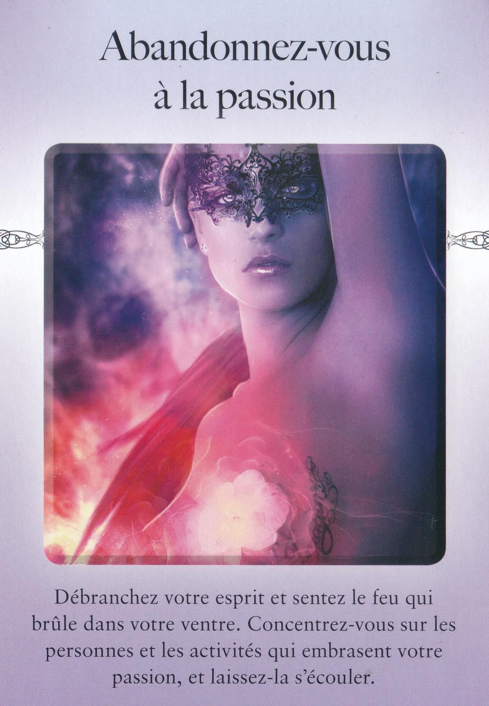 Carte de l'Oracle Le Pouvoir du lâcher prise de Judith Orloff - Abandonnez vous à la passion - Energies du 27 juillet au 2 août 2020 : Nouveau cycle de Communion Créatrice !