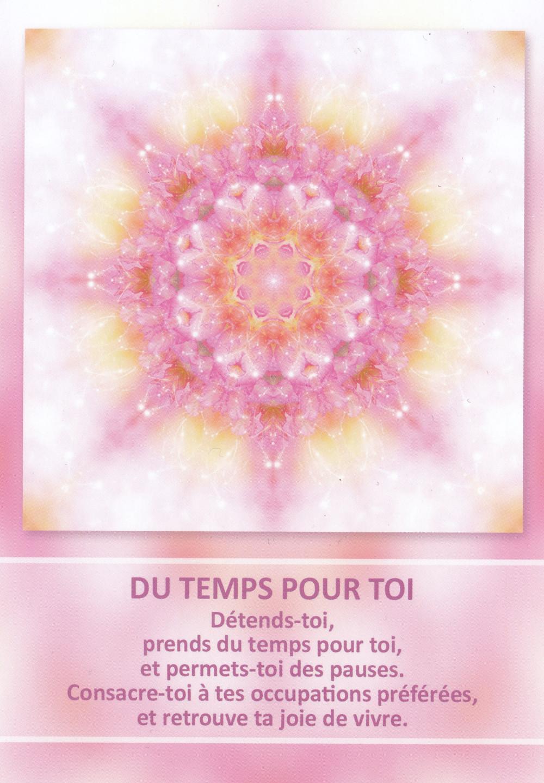 Carte de L'Oracle des Mandalas d'Énergie de Gaby Shayana Hoffmann - Du temps pour toi - Energies 15-16-17 mai 2020: Transiter vers sa Renaissance en s'offrant de la Joie et de l'Abondance