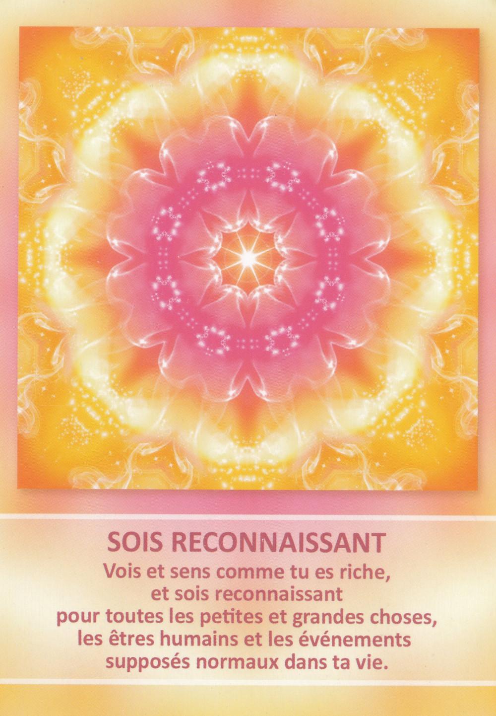 Carte tirée de L'Oracle des Mandalas d'Énergie de Gaby Shayana Hoffmann - Sois Reconnaissant - Energies du weekend du 20 au 22 septembre 2019 : c'est parti pour une nouvelle vie !