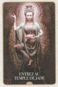 Carte tirée de l'Oracle de Kuan Yin d'Alana Fairchild - Entrez au temple de Jade