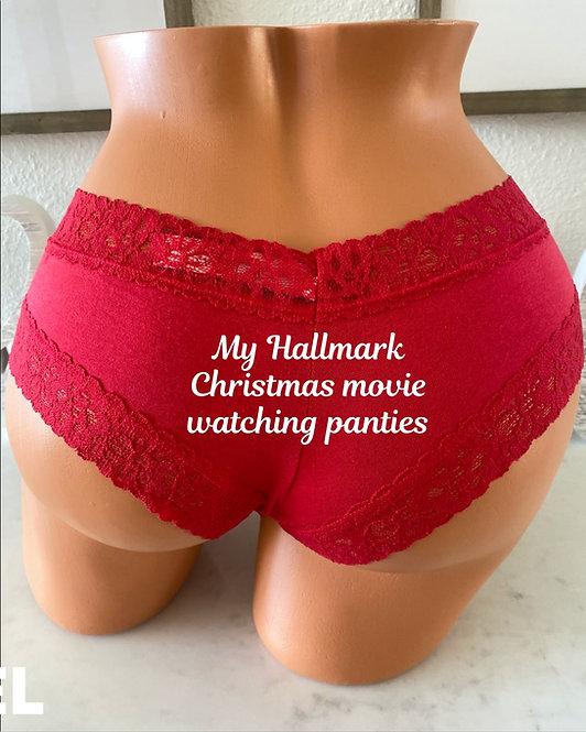 My Hallmark Christmas movie watching cheeky panty