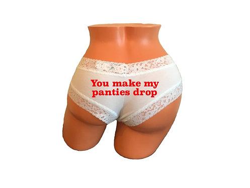 You make my panties drop white Victoria's Secret cheeky panty