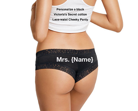 Personalize a Mrs. {Name} Black Victoria Secret Cheeky Panty