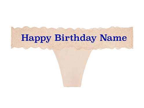 Personalized Happy Birthday Nude Lace Waist Victoria's Secret Thong