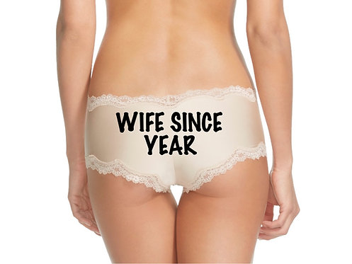 WIFE SINCE {year} nude or black cheeky panty