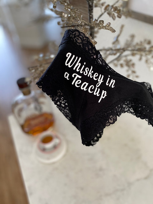 Custom Panties Personalized with Whiskey in a Teacup