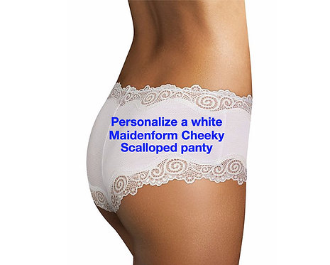 Personalize a white Maidenform Cheeky Scalloped Panty