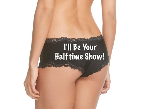 I'll Be Your Halftime Show black cheeky panties