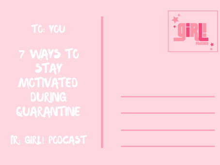 7 Ways to Stay Motivated During Quarantine
