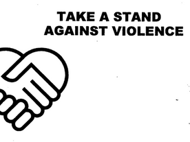 TAKE A STAND AGAINST VIOLENCE