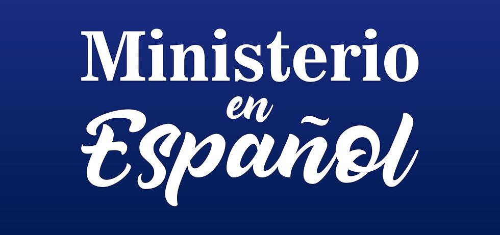 MINISTERIO EN ESPAÑOL 2000x940.jpg