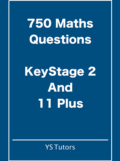 750 Maths Questions for Keystage 2 and 11 Plus e-book