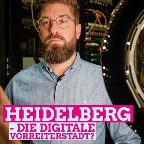 Heidelberg - die digitale Vorreiterstadt?