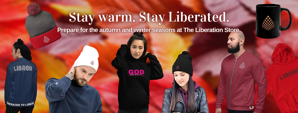Stay Warm.Stay Liberated. 2020