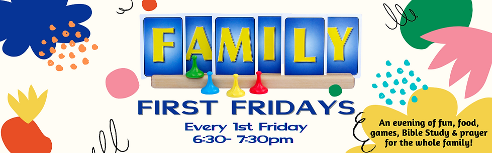 Family First Fridays Banner