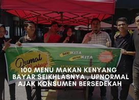 100 Menu Makan Kenyang Bayar Seikhlasnya, Upnormal Ajak Konsumen Bersedekah
