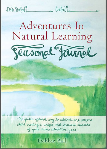 Adventures In Natural Learning:  Seasonal Journal