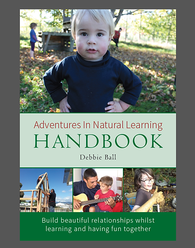 Adventures In Natural Learning: Handbook