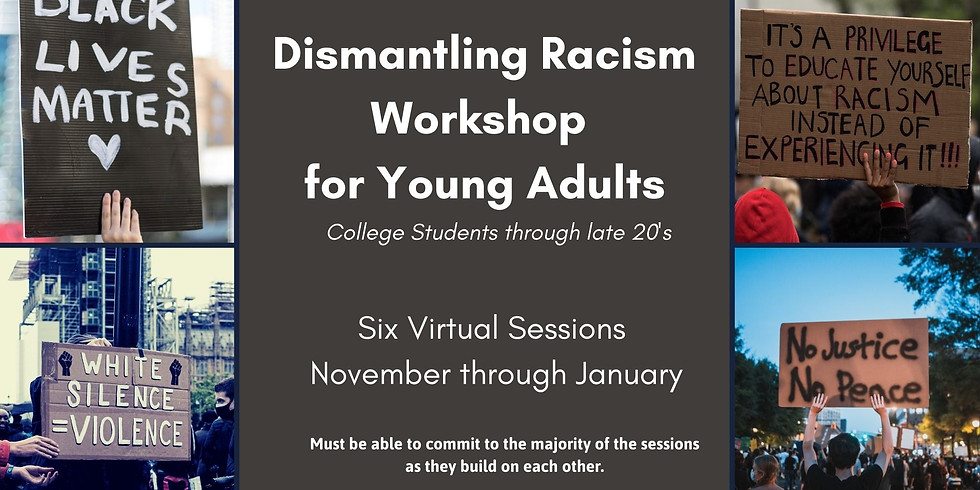 Dismantling Racism for Young Adults: A workshop series