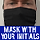 Thumbnail: Thin Face Mask - with initials
