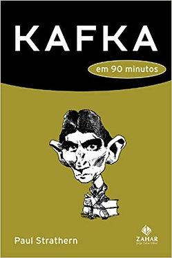 Kafka em 90 Minutos - Coleção Escritores em 90 Minutos