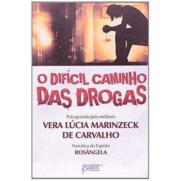O DIFÍCIL CAMINHO DAS DROGAS
