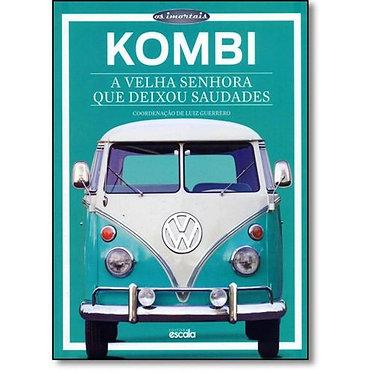 Kombi: A velha senhora que deixou saudades