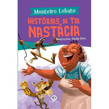 HISTÓRIAS DE TIA NASTÁCIA