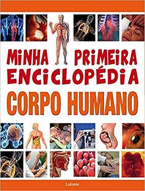 MINHA PRIMEIRA ENCICLOPÉDIA CORPO HUMANO Autor: EDITORA LAFONTE