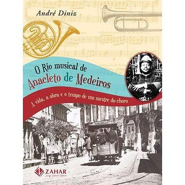 RIO MUSICAL DE ANACLETO DE MEDEIROS, O