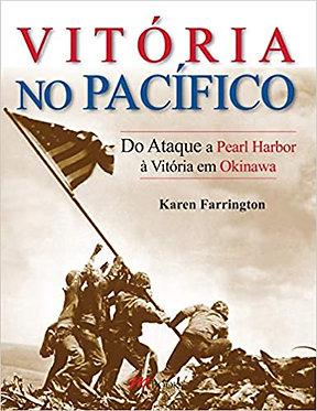 Segunda Guerra Mundial : Do Ataque a Pearl Harbor à Vitória em Okinawa