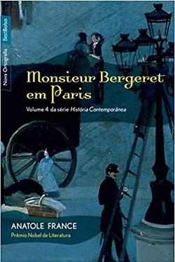 Monsieur Bergeret em Paris - Série História Contemporânea. Volume 4