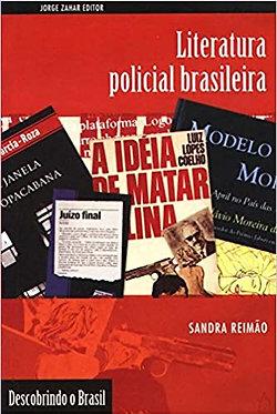 Literatura Policial Brasileira. Coleção Descobrindo o Brasi