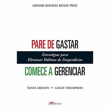 PARE DE GASTAR COMECE A GERENCIAR
