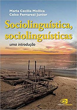 Sociolinguísta, sociolinguísticas: Uma introdução