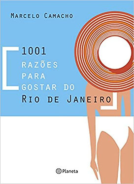 1001 razões para gostar do Rio de Janeiro