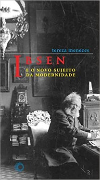 Ibsen e o novo sujeito da modernidade