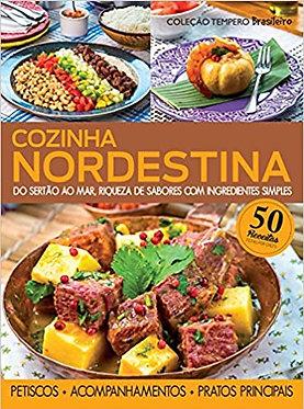 Cozinha nordestina: do sertão ao mar, riqueza de sabores com ingredientes simple
