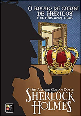 Sherlock Holmes o Roubo da Coroa Capa Dura  Capa dura