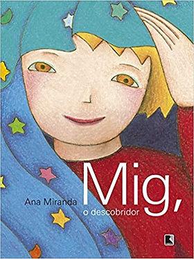 MIG, O DESCOBRIDOR