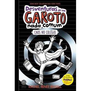 DESVENTURAS DE UM GAROTO NADA COMUM 2: CAOS NO COLÉGIO