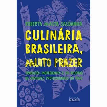 CULINÁRIA BRASILEIRA, MUITO PRAZER