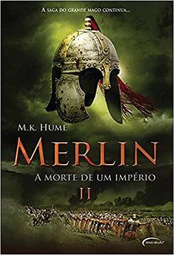 Merlin Ii: A Morte de Um Imperio