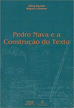 Pedro Nava e a Construção do Texto