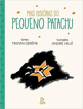 MAIS HISTÓRIAS DO PEQUENO PATACHU