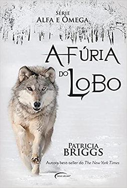 FURIA DO LOBO - SERIE ALFA E OMEGA