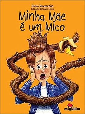 MINHA MÃE É UM MICO